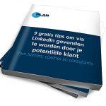 gratis e-book: 9 tips om via LinkedIn gevonden te worden door je potentiële klant